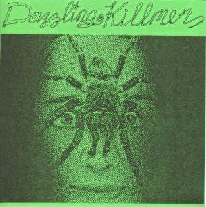 Dazzling Killmen first single