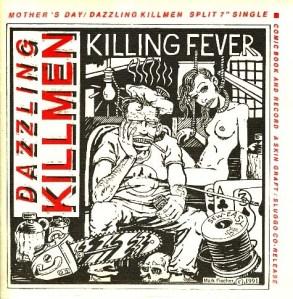 Dazzling Killmen/Mothers Day split